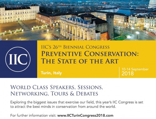 IIC 2018 Turin Congress – Preventive Conservation:  The State of the Art